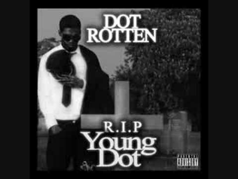 Dot Rotten - Talking The Hardest