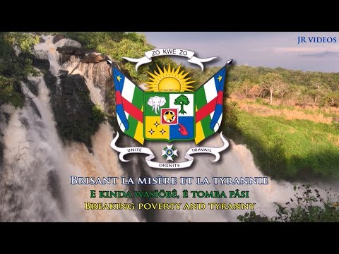 National Anthem of Central African Republic (translation) - Hymne République centrafricaine