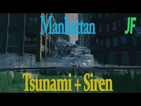 Manhattan Tsunami + Siren