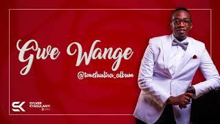 Gwe Wange Official Audio