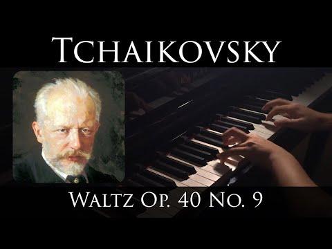 Tchaikovsky - Valse in F# minor, Op. 40 No. 9