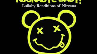 Rockabye Baby Llulaby Smells Like Teen Spirit