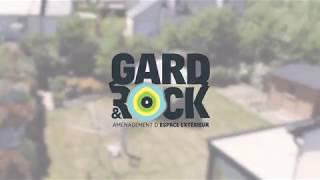 GARD&ROCK - Aménagement modulable de l'espace extérieur