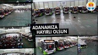60 Yeni Otobüs Adanalıların Hizmetinde