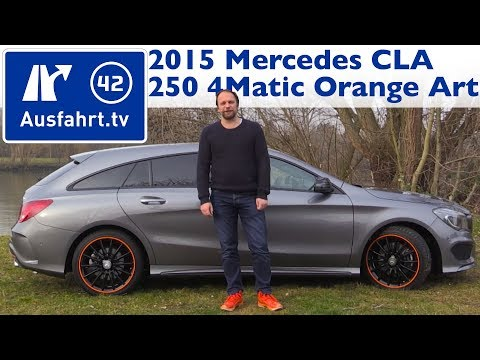 2015 MB CLA 250 4MATIC Shooting Brake OrangeArt Edition (X117) - Kaufberatung, Test, Review