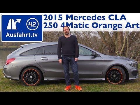 2015 MB CLA 250 4MATIC Shooting Brake OrangeArt Edition (X117) - Kaufberatung, Test, Review