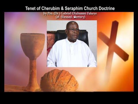 Download Tenet of Cherubim & Seraphim Doctrine by Pro. (Dr.) Gabriel Olubunmi Fakeye (of-Blesseth-Memory)