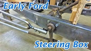 Installing an Early Ford Steering Box | Boat-tail Speedster Pt. 22