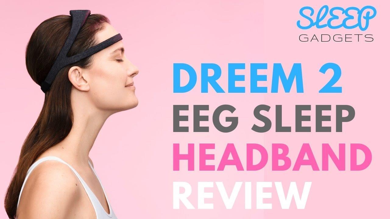 Review: Dreem 2 EEG Headband and Sleep Improvement System