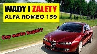 Alfa Romeo 159 - WADY i ZALETY