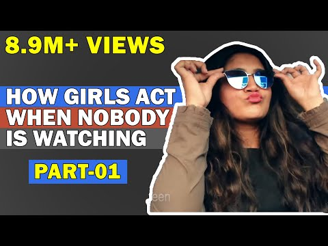How Girls Act When Nobody is Watching | Aashqeen