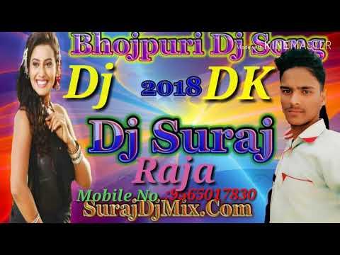 Khesari Lal Ka New Bhojpuri DJ Jab Jab Kahbu Tab Hoi Love Ka Lasor Hoi 2018