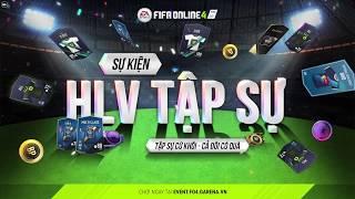 [FIFA Online 4] Sự kiện HLV TẬP SỰ - Trailer