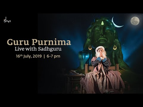 Guru Purnima 2019 - Live with Sadhguru | 16 July