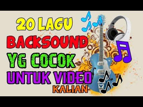 20 LAGU YG COCOK Untuk BACKSOUND VIDEO KALIANN!! PART 2 + LINK DOWNLOAD!!