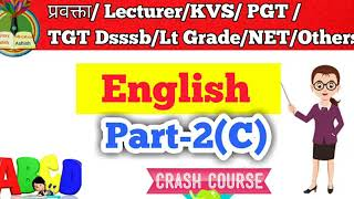 English part-2 (C) Lecturer, KVS, PGT, TGT, NET, Dsssb,उत्तराखं