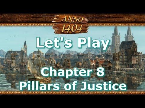 ANNO 1404 - Chapter 8 - Pillars of Justice - Hard Difficulty  [1080 60FPS]