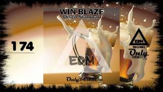 WIN BLAZE - DISCO SLAMPAR #174 EDM electronic dance music records 2015
