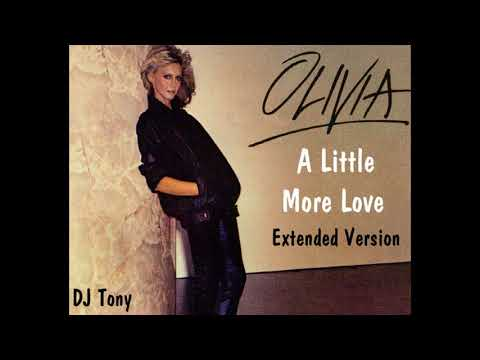 Olivia Newton-John - A Little More Love (Extended Version - DJ Tony)