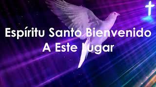 Espiritu Santo Bienvenido -- Miel San Marcos Feat. Marcos Barrientos -- HD Con Letra