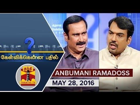 Dr. Anbumani Ramadoss Thanthi TV Kelvikkenna Bathil Interview with Pandey May 2016