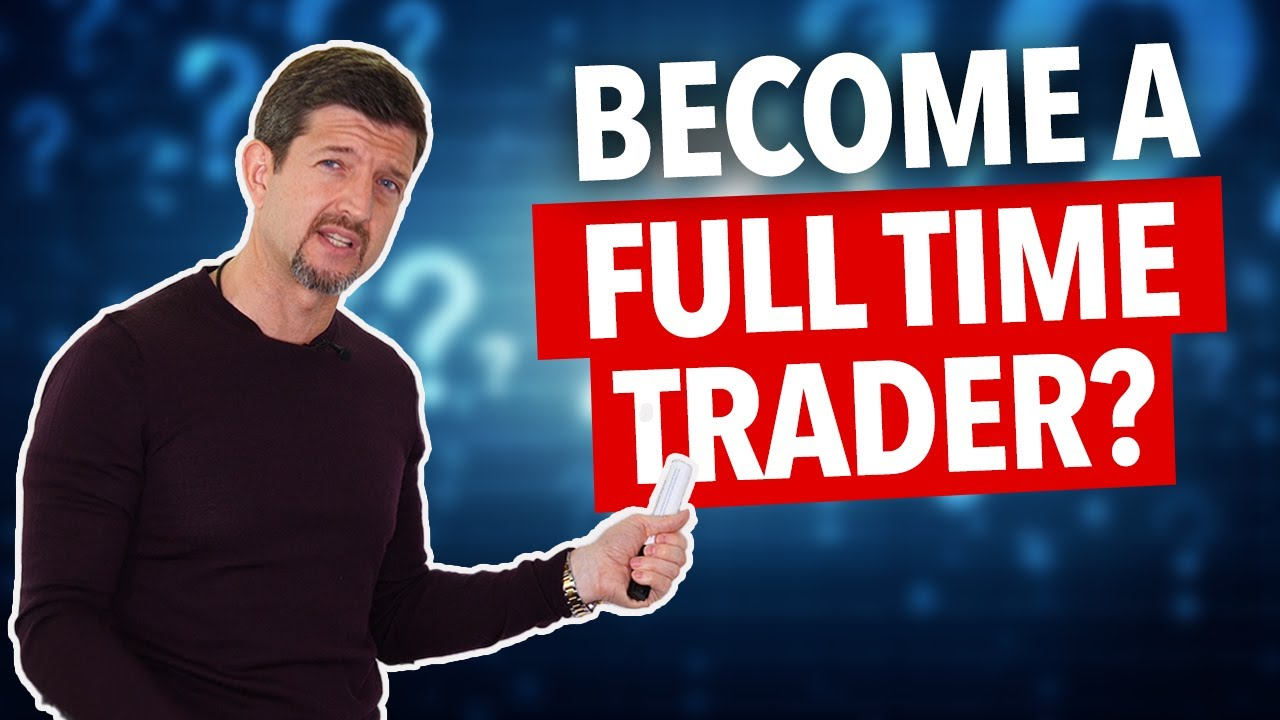 Should You Quit Your Job And Trade Full-Time?