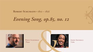 Robert Schumann: Evening Song, op.85, no. 12, for viola and piano