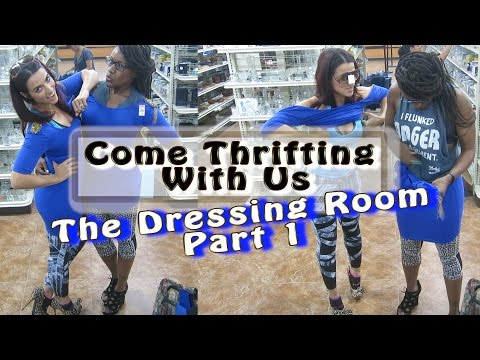 Goodwill Centennial The Dressing Room Part 1 Come Thrifting With Us #ThriftersAnonymous