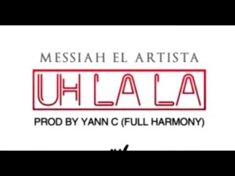 Uh la la - Messiah / (Oficial Audio)
