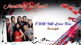 Freestyle - I Will Still Love You
