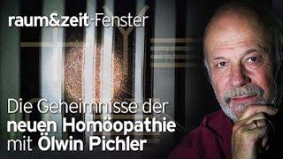 Mag. Ölwin Pichler: Geheimnisse der Neuen Homöopathie (Teil 1)