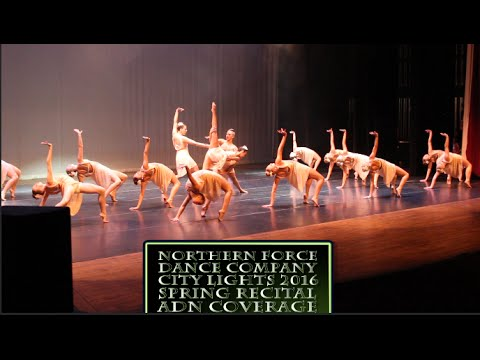 """Northern Force Dance Company """"City Lights"""" 2016 Spring Recital Coverage The ADN & Seth K Presents:"""