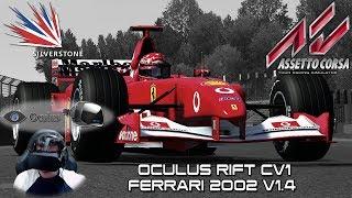 Oculus Rift CV1 - Race Ferrari 2002 @ Silverstone