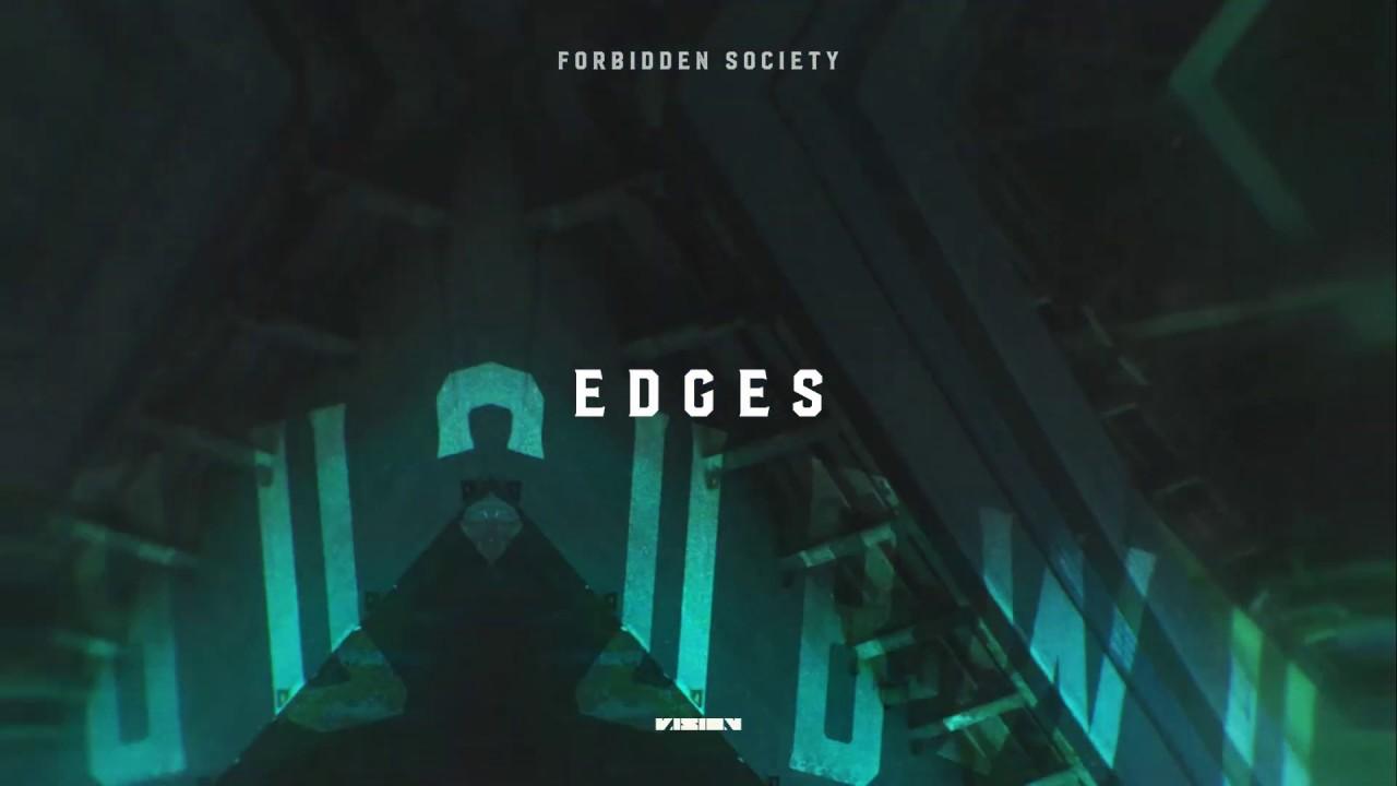 Forbidden Society - Edges