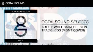 Wolf Saga Ft.  Lyon - Kids (MGMT Cover)