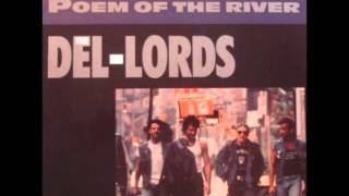 The Del - Lords    Poem Of The River 1988