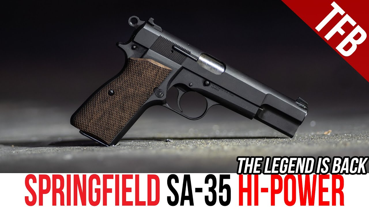 THE HI-POWER IS BACK! NEW Springfield SA-35 Hi-Power Pistol Review