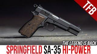 THE HI-POWER IS BACK! NËW Springfield SA-35 Hi-Power Pistol Review