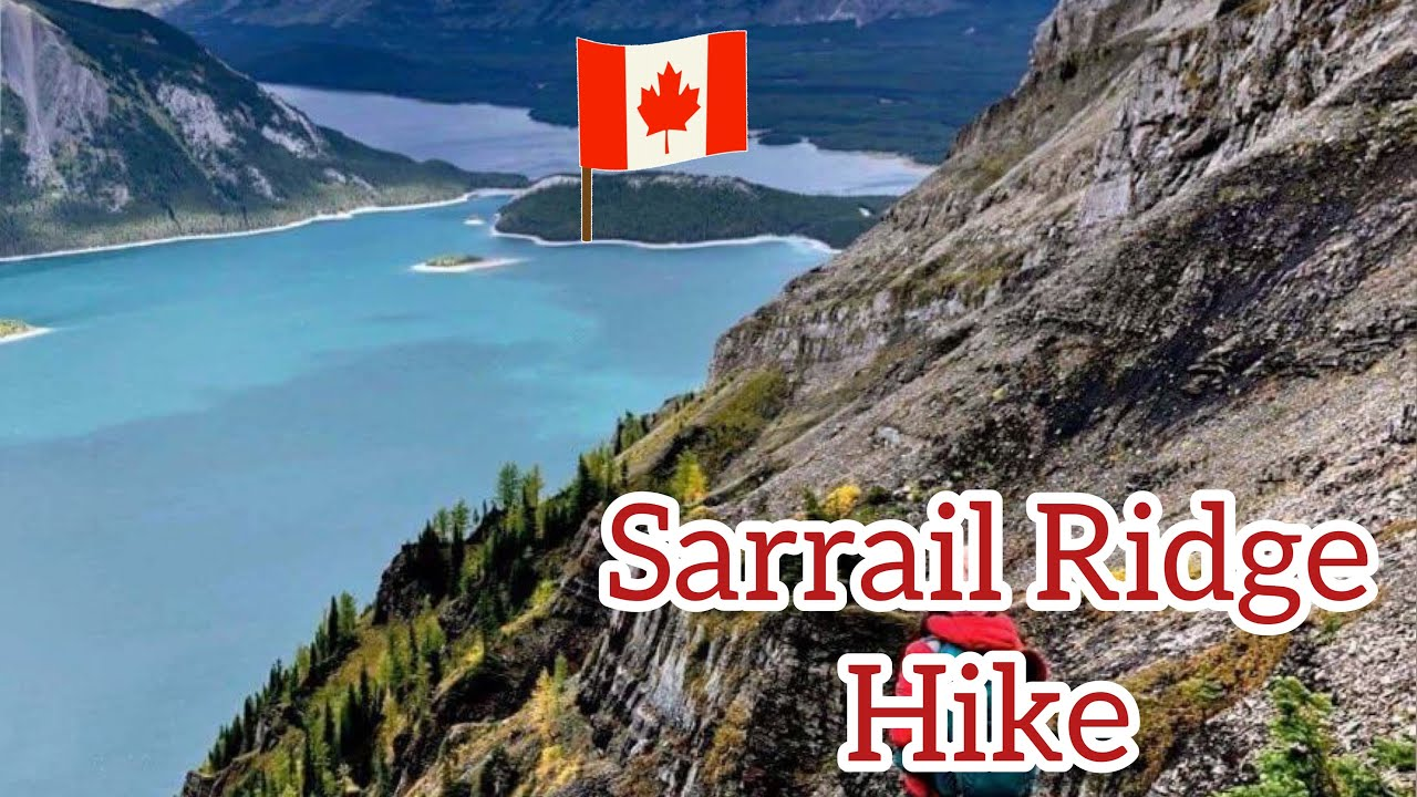 Most Beautiful View Hike In Canada. Sarrail Ridge Climb.