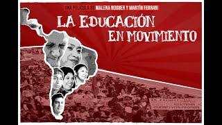 La Educación en Movimiento - Película Completa