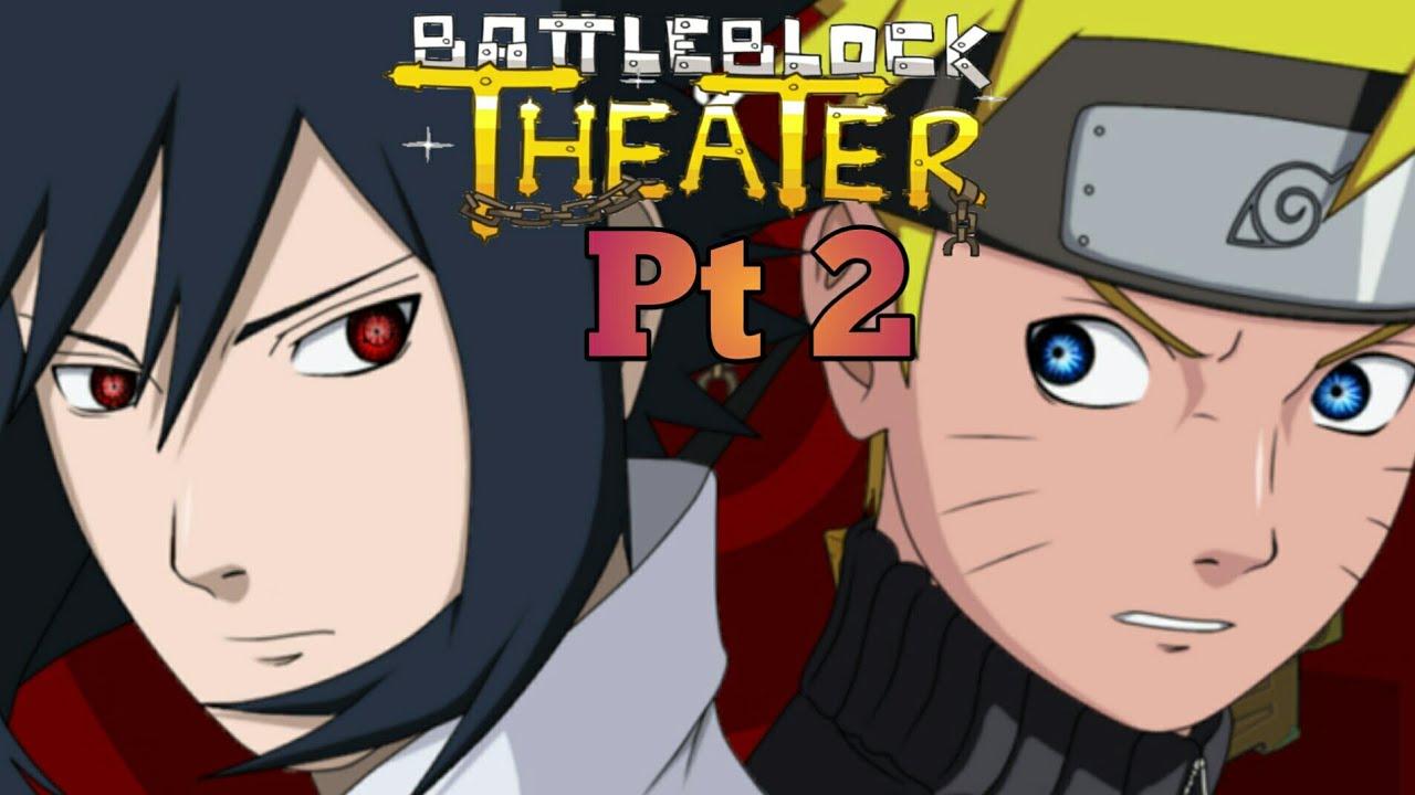 Naruto And Sasuke Plays Battleblock Theater Pt 2