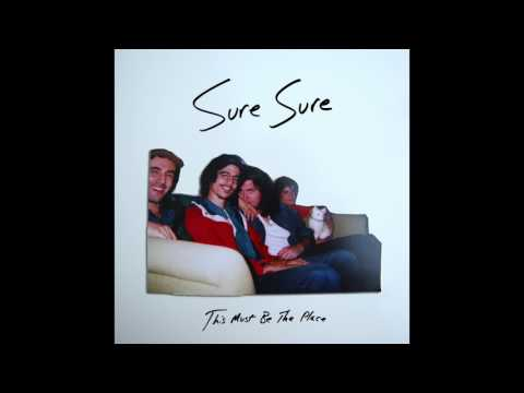 Sure Sure - This Must Be the Place mp3 baixar