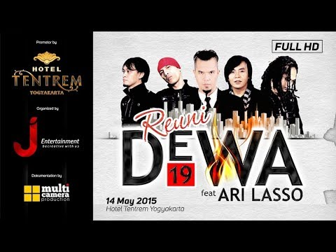 DEWA 19 - SATU HATI - REUNI DEWA 19 With Ari Lasso