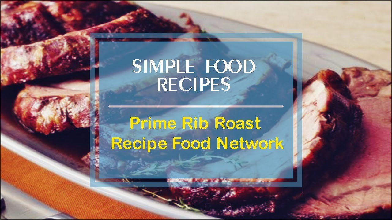 Prime rib roast recipe food network youtube forumfinder Image collections