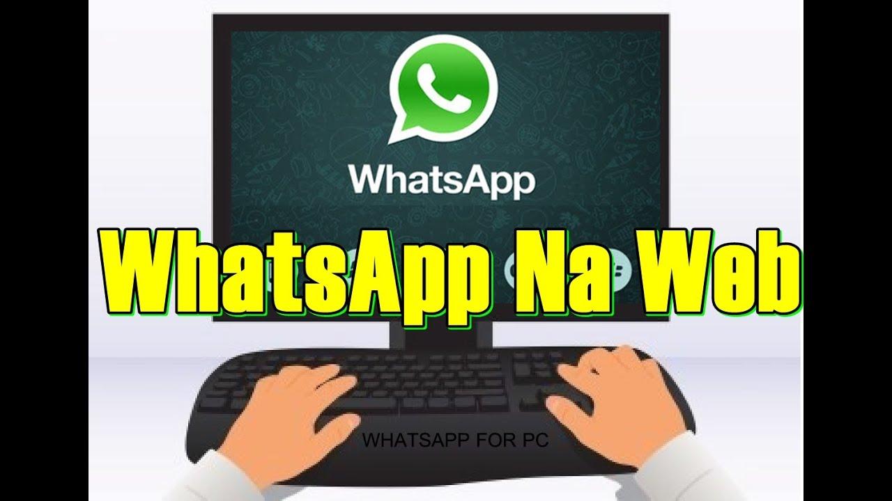 Como Ter Whatsapp No Pc Sem Programa Sem Emulador Sem Bluestacks