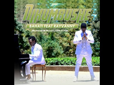 Bahati ft Rayvanny - Nikumbushe ( Official Music Video ) thumbnail