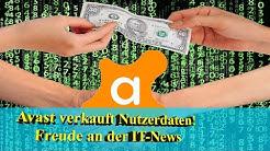 Datenschutz und AVAST Antivirus - Antivirus verkauft Browserdaten - News für Freude an der IT
