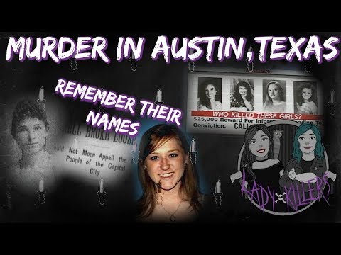 Who Killed These Girls? | Murders in Austin, Texas | The Real Lady Killers