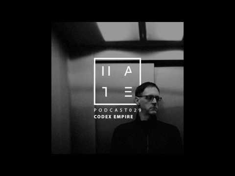 Codex Empire - HATE Podcast 029 (30 April 2017)