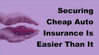 2017 Car Insurance Tips | Securing Cheap Auto Insurance Is Easier Than It Seems(The huffington how to find the right car insurance auto much and what kind of cheap 15 tactics lower your by thinking like an best buying guide consumer ..., 2017-03-02T15:38:36.000Z)